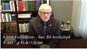 A Firm Foundation - Rev. Bill Annis